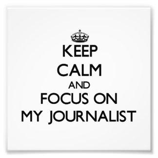 Guarde la calma y el foco en mi periodista arte fotográfico