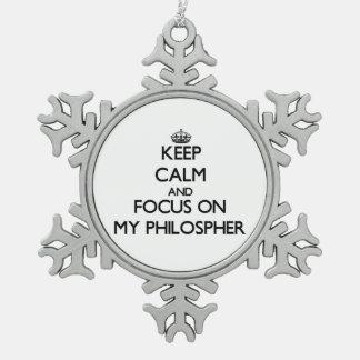 Guarde la calma y el foco en mi Philospher Adorno De Peltre En Forma De Copo De Nieve