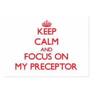 Guarde la calma y el foco en mi Preceptor