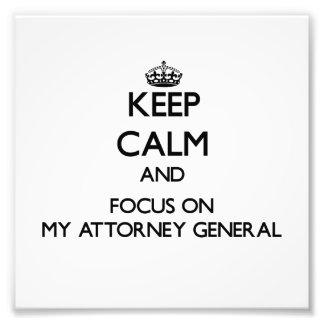 Guarde la calma y el foco en mi Procurador General Arte Fotográfico