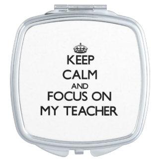 Guarde la calma y el foco en mi profesor espejo de viaje