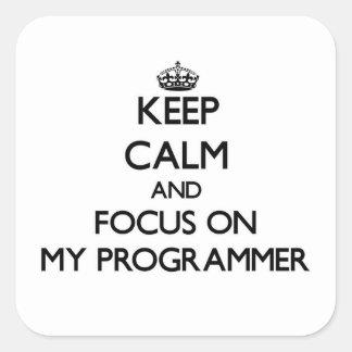 Guarde la calma y el foco en mi programador