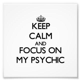 Guarde la calma y el foco en mi psíquico