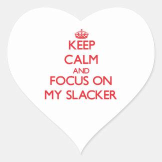 Guarde la calma y el foco en mi Slacker Pegatina En Forma De Corazón