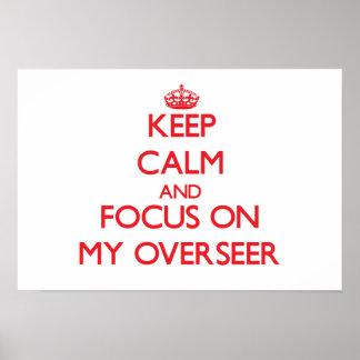 Guarde la calma y el foco en mi supervisor posters