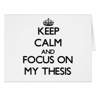 Guarde la calma y el foco en mi tesis tarjeta de felicitación grande