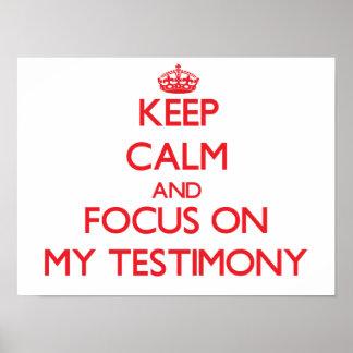 Guarde la calma y el foco en mi testimonio impresiones