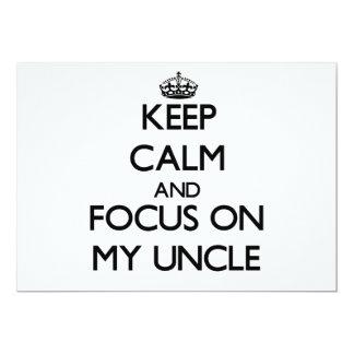 """Guarde la calma y el foco en mi tío invitación 5"""" x 7"""""""