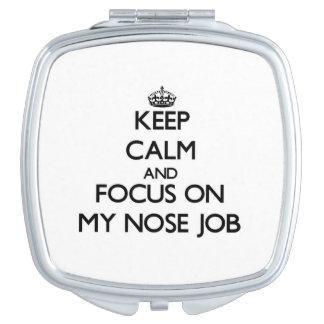 Guarde la calma y el foco en mi trabajo de nariz espejos para el bolso