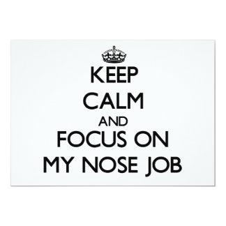 Guarde la calma y el foco en mi trabajo de nariz invitacion personalizada
