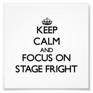Guarde la calma y el foco en miedo escénico