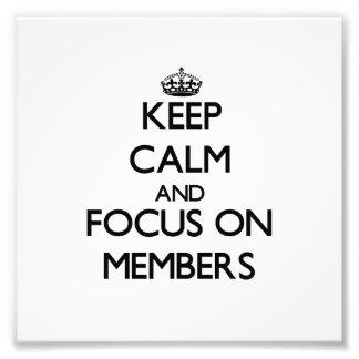 Guarde la calma y el foco en miembros impresiones fotograficas