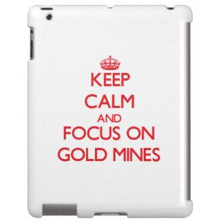 Guarde la calma y el foco en minas de oro