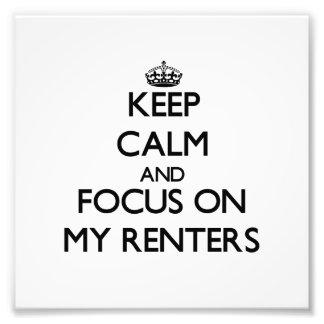 Guarde la calma y el foco en mis arrendatarios