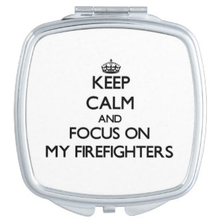 Guarde la calma y el foco en mis bomberos espejos compactos