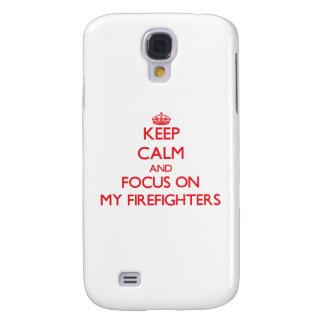 Guarde la calma y el foco en mis bomberos funda para galaxy s4