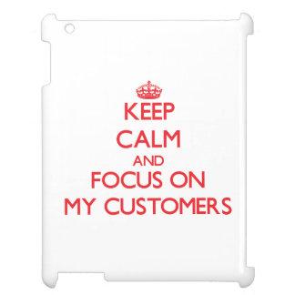 Guarde la calma y el foco en mis clientes