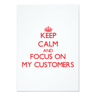 Guarde la calma y el foco en mis clientes invitación 12,7 x 17,8 cm