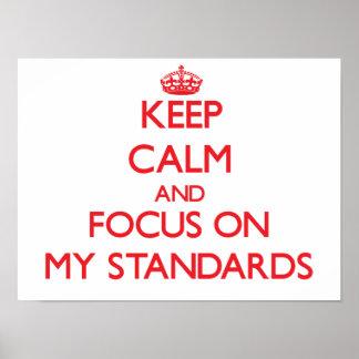 Guarde la calma y el foco en mis estándares impresiones