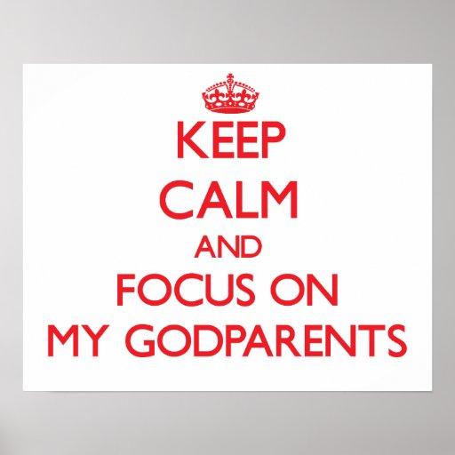 Guarde la calma y el foco en mis Godparents Impresiones