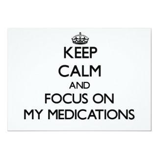 Guarde la calma y el foco en mis medicaciones invitación