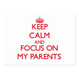 Guarde la calma y el foco en mis padres tarjeta de visita