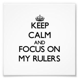 Guarde la calma y el foco en mis reglas fotografia