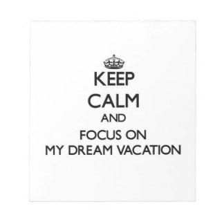 Guarde la calma y el foco en mis vacaciones ideale libreta para notas