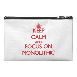 Guarde la calma y el foco en monolítico