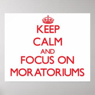Guarde la calma y el foco en moratorias impresiones