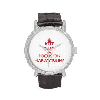Guarde la calma y el foco en moratorias reloj