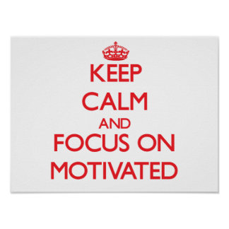Guarde la calma y el foco en motivado