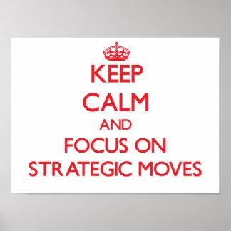 Guarde la calma y el foco en movimientos estratégi