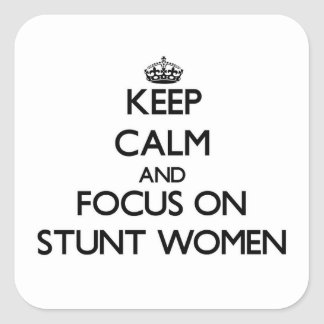 Guarde la calma y el foco en mujeres de truco pegatina cuadrada