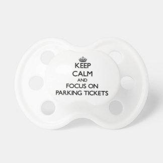Guarde la calma y el foco en multas de aparcamient chupetes para bebes
