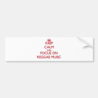 Guarde la calma y el foco en música del reggae pegatina para coche