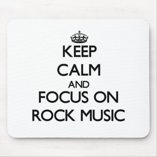 Guarde la calma y el foco en música rock tapetes de ratones