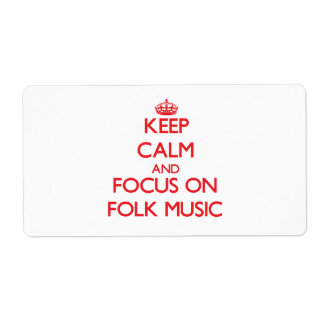 Guarde la calma y el foco en música tradicional etiqueta de envío