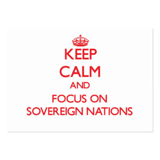 Guarde la calma y el foco en naciones soberanas tarjetas de visita