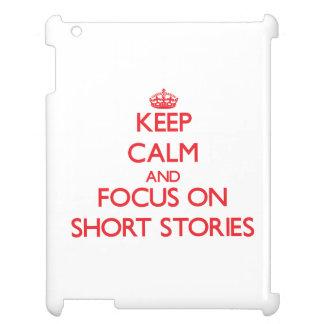 Guarde la calma y el foco en narraciones breves