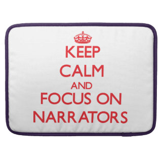Guarde la calma y el foco en narradores