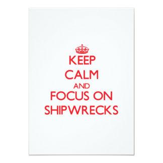 """Guarde la calma y el foco en naufragios invitación 5"""" x 7"""""""