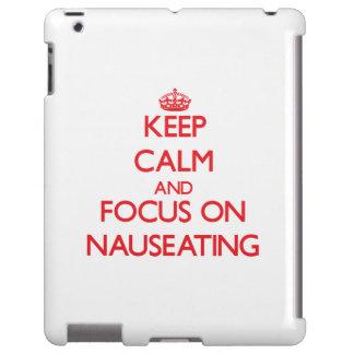 Guarde la calma y el foco en Nauseating