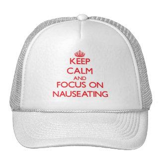 Guarde la calma y el foco en Nauseating Gorros