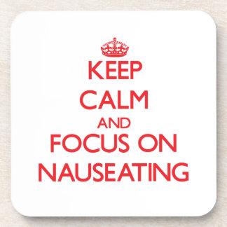 Guarde la calma y el foco en Nauseating Posavasos De Bebidas