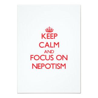 """Guarde la calma y el foco en nepotismo invitación 5"""" x 7"""""""