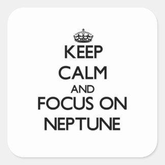 Guarde la calma y el foco en Neptuno Calcomania Cuadrada Personalizada