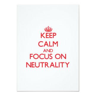 Guarde la calma y el foco en neutralidad comunicado