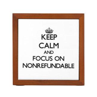 Guarde la calma y el foco en no retornable