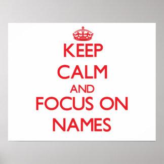 Guarde la calma y el foco en nombres posters